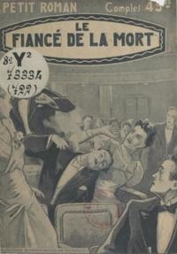 Félix Léonnec - Le fiancé de la mort.