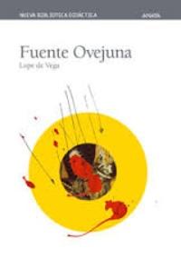 Félix Lope de Vega - Fuente Ovejuna.