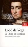 Félix Lope de Vega - Le Chien du jardinier.