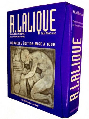 Félix Marcilhac - René Lalique : catalogue raisonné de l'oeuvre de verre.