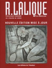Félix Marcilhac - René Lalique maître-verrier (1860-1945) - Catalogue raisonné de l'oeuvre de verre.