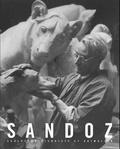 Félix Marcilhac - Sandoz - Edouard Marcel Sandoz 1881-1971, figurative sculptor and animalier.