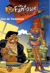 Félix Meynet - Fanfoué des Pnottas  : Jour de Tartiflette.