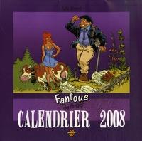 """Félix Meynet - Fanfoué des """"Pnottas"""" - Calendrier 2008."""