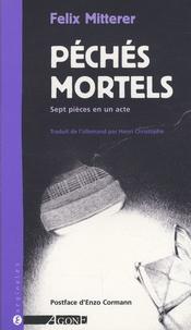 Felix Mitterer - Péchés mortels.