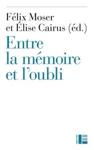 Entre la mémoire et loubli : La pensée protestante aujourdhui - Actes du colloque de fermeture de la Faculté de théologie de Neuchâtel, 10-12 juin 2015.pdf
