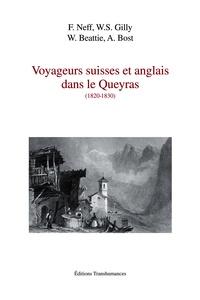Félix Neff et William Stephen Gilly - Voyageurs suisses et anglais dans le Queyras (1820-1830).