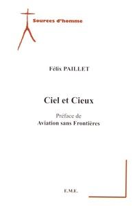 Félix Paillet - Ciel et cieux.