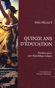 Quinze ans déducation - Pensées pour une République laïque.pdf