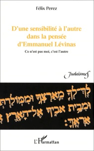 Histoiresdenlire.be D'une sensibilité à l'autre dans la pensée d'Emmanuel Lévinas. Ce n'est pas moi, c'est l'autre Image