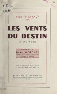 Félix Pitaval et Robert Morche - Les vents du destin.