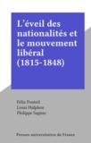 Félix Ponteil et Louis Halphen - L'éveil des nationalités et le mouvement libéral (1815-1848).