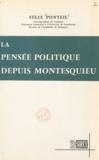 Félix Ponteil - La pensée politique depuis Montesquieu.