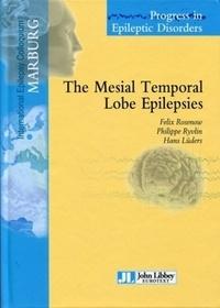 Felix Rosenow et Philippe Ryvlin - The Mesial Temporal Lobe Epilepsies - Volume 9..