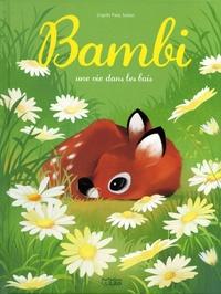 Felix Salten et Christine Palluy - Bambi - Une vie dans les bois.
