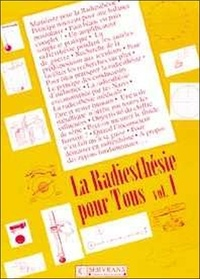 Histoiresdenlire.be LA RADIESTHESIE POUR TOUS. Volume 1 Image