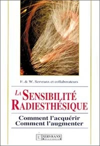 La sensibilité radiesthésique. Comment lacquérir, comment laugmenter.pdf