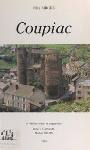 Félix Sirgue et Robert Aussibal - Coupiac, une commune du Sud-Aveyron.