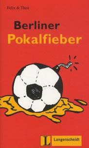 Felix & Theo - Berliner Pokalfieber.