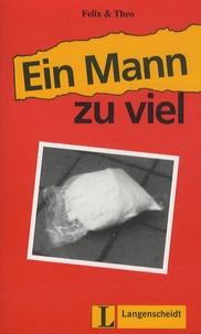 Felix & Theo - Ein Mann Zu Viel.