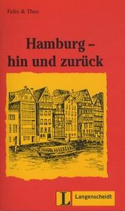 Felix & Theo - Hamburg - Hin Und Zuruck.