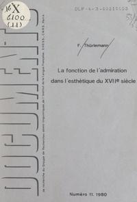 """Felix Thürlemann et Jean-Marie Floch - La fonction de l'admiration dans l'esthétique du XVIIe siècle : à propos de la """"Charité romaine"""" dans La Manne de Poussin."""
