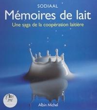 Félix Torres et  SODIAAL - Mémoires de lait - Une saga de la coopération laitière.