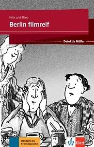 Felix und Theo - Berlin filmreif - Detektiv Müller.