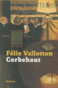 Félix Vallotton - Corbehaut.
