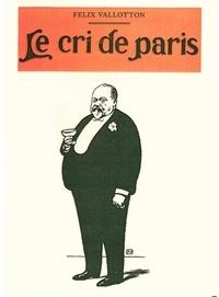 Félix Vallotton - Le cri de Paris.