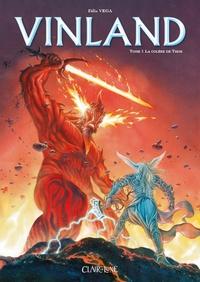 Félix Vega - Vinland Tome 1 : La colère de Thor.