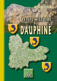 Félix Vernay - Petite histoire du Dauphiné.