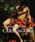 Felix Witting et M.L. Patrizi - Le Caravage.