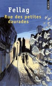 Fellag - Rue des petites daurades.