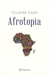 Felwine Sarr - Afrotopia.