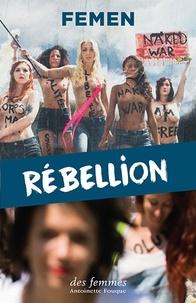 Femen - Rébellion.
