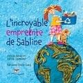 Femida Handy et Carole Carpenter - L'incroyable empreinte de Sabline.