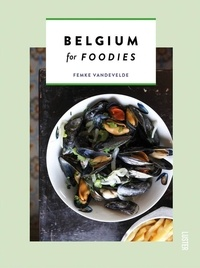 Rhonealpesinfo.fr Belgium for foodies Image