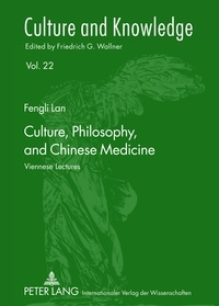 Fengli Lan - Culture, Philosophy, and Chinese Medicine - Viennese Lectures.