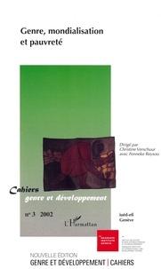 Fenneke Reysoo et Christine Verschuur - Cahiers genre et développement N° 3/2002 : Genre, mondialisation et pauvreté.