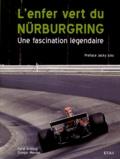 Ferdi Kräling et Gregor Messer - L'enfer vert du Nürburgring - Une fascination légendaire.