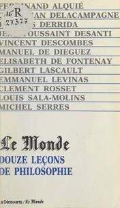 Ferdinand Alquié et Manuel de Diéguez - Douze leçons de philosophie.