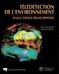 Ferdinand Bonn - Télédétection de l'environnement dans l'espace francophone.