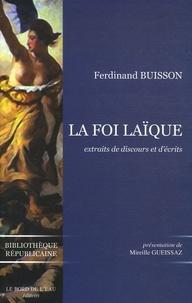 La Foi laïque - Extraits de discours et décrits 1878-1944.pdf