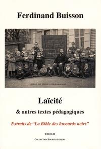 Ferdinand Buisson - Laïcité & autres textes pédagogiques.