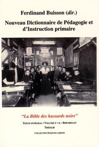 Ferdinand Buisson - Nouveau dictionnaire de pédagogie et d'instruction primaire - 12 volumes.