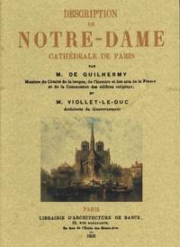 Ferdinand de Guilhermy et Eugène Viollet-le-Duc - Description de Notre-Dame cathédrale de Paris.