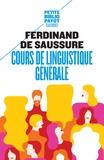 Ferdinand de Saussure - Cours de linguistique générale.