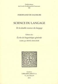 Ferdinand de Saussure - Science du langage - De la double essence du langage et autres documents du manuscrit BGE arch. de Saussure 372.