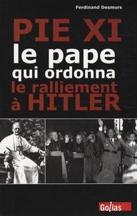 Galabria.be Pie XI - Le pape qui ordonna le ralliement à Hitler Image
